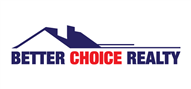 Logoinn created this logo for Better Choice Realty - who are in the Real Estate Logo Design  Sectors